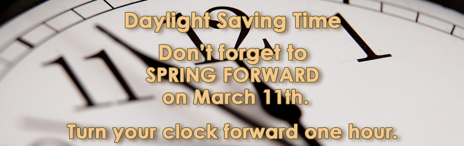 2018 Spring Daylight Savings Time Banner Image