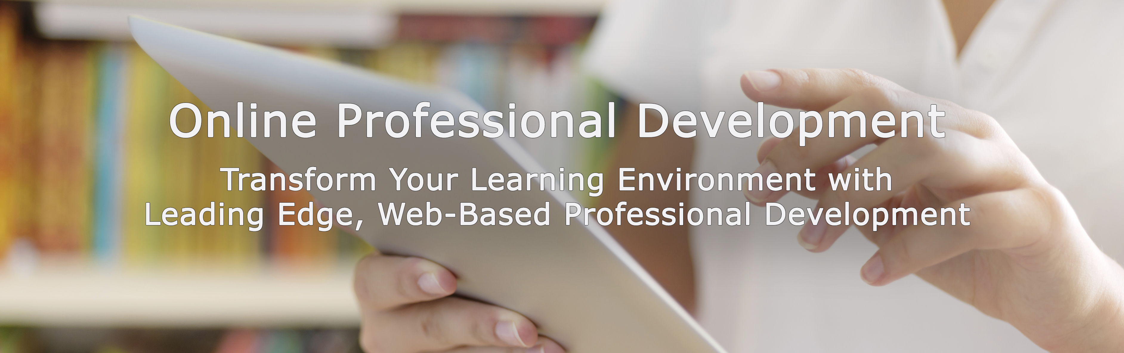 placeholder banner saying online professional development with a background showing hands over tablet